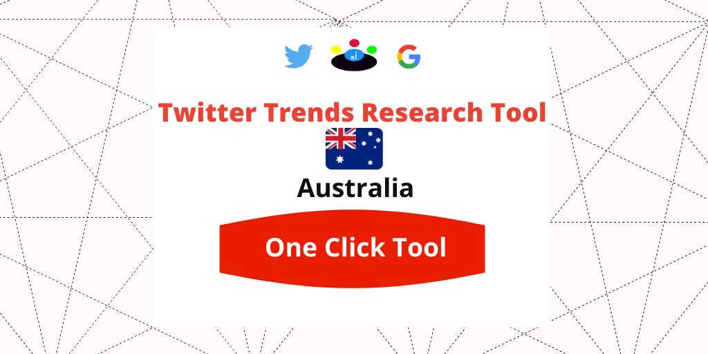 Twitter Trends Trending Research tool Australia - Seefinish