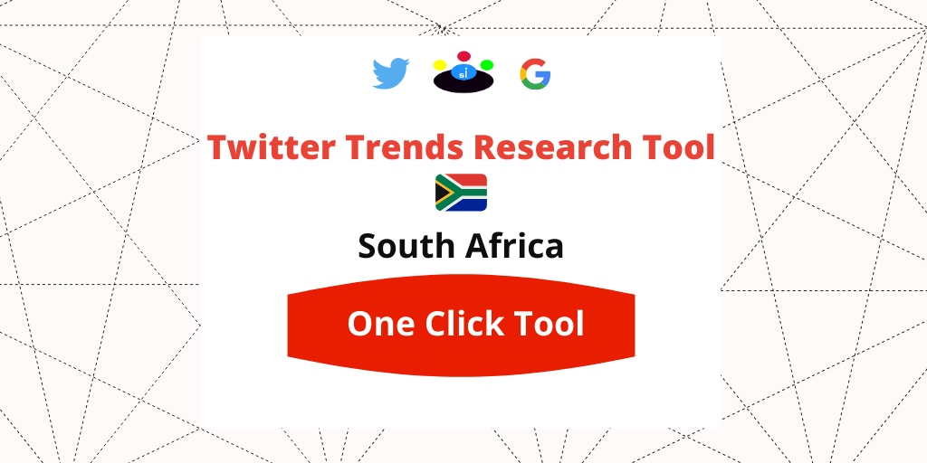 Twitter Trends Research tool South Africa - Seefinish