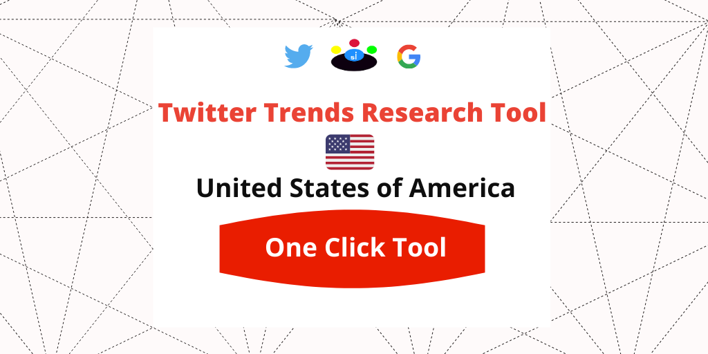 Twitter Trends Research tool United States - Seefinish