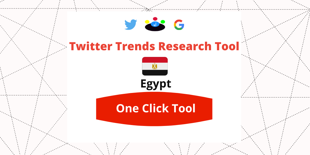 Twitter Trends Trending Egypt Research tool - Seefinish