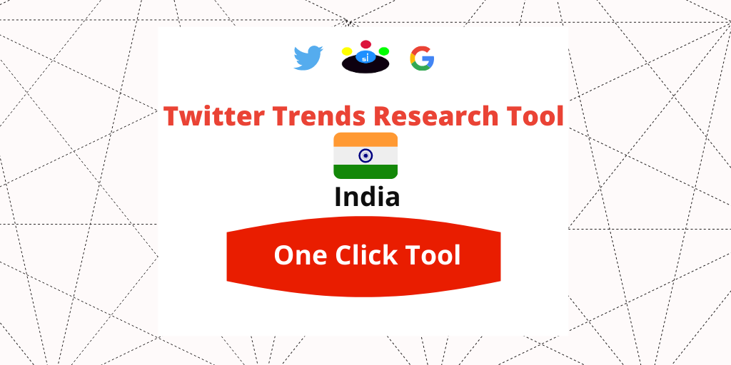 Twitter Trends Trending Research tool India - Seefinish