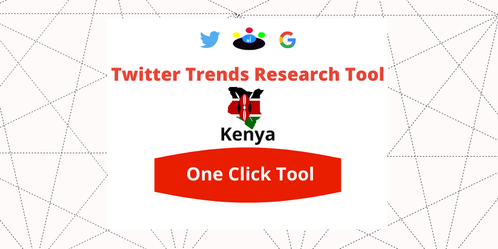 Twitter Trends Trending Kenya Research too l- Seefinish